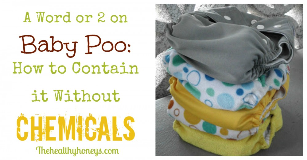 A Word or 2 on Baby Poo How to Contain it Without Chemicals
