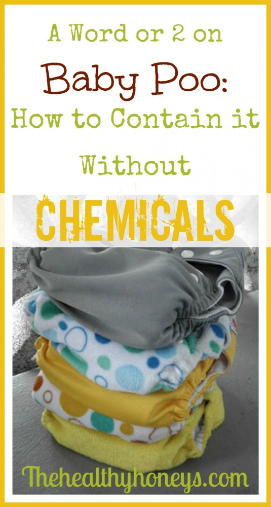 A Word or 2 on Baby Poo How to Contain it Without Chemicals.