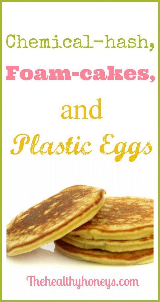 Chemical-hash, foam-cakes, and plastic eggs.