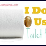 I Don't Use Toilet Paper