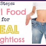 Real Food for Real Weightloss: 7 Steps