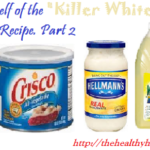 "Ridding Yourself of the ""Killer Whites"". Converting Recipes .Part 2"