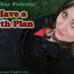 I Have a Birth Plan