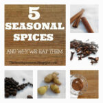 5 Fall Spices and Why They are Wonderful