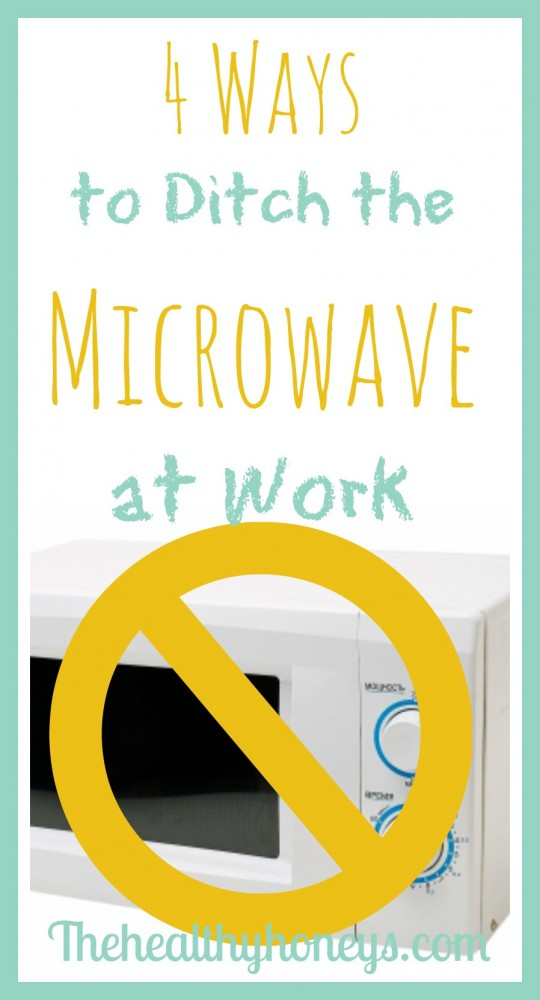 Ditch the microwave p