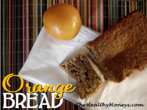 Real Food orange bread