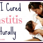How to Treat Mastitis Naturally