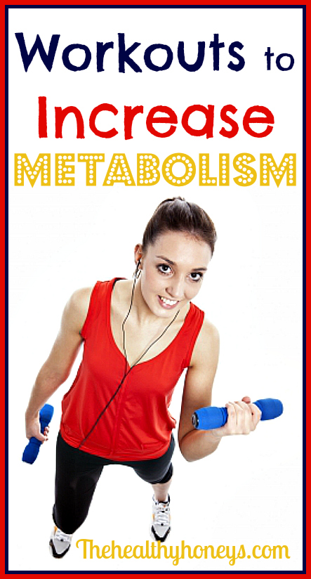 workouts to increase metabolism