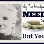 Why Your Grandparents Didn't Need Supplements, But You Do!