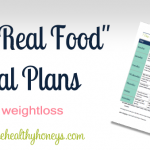 "Our Free ""Real Food"" Meal Plans"