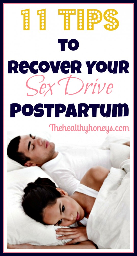 11 Tips to recover your sex drive poatpartum