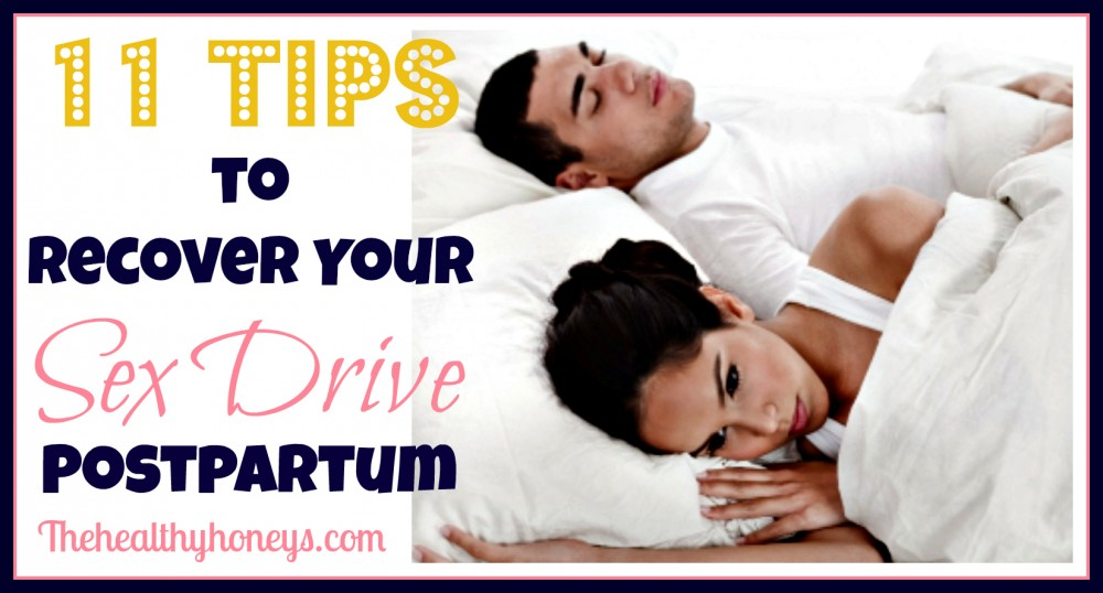 11 tips to recover your sex drive postpartum fb