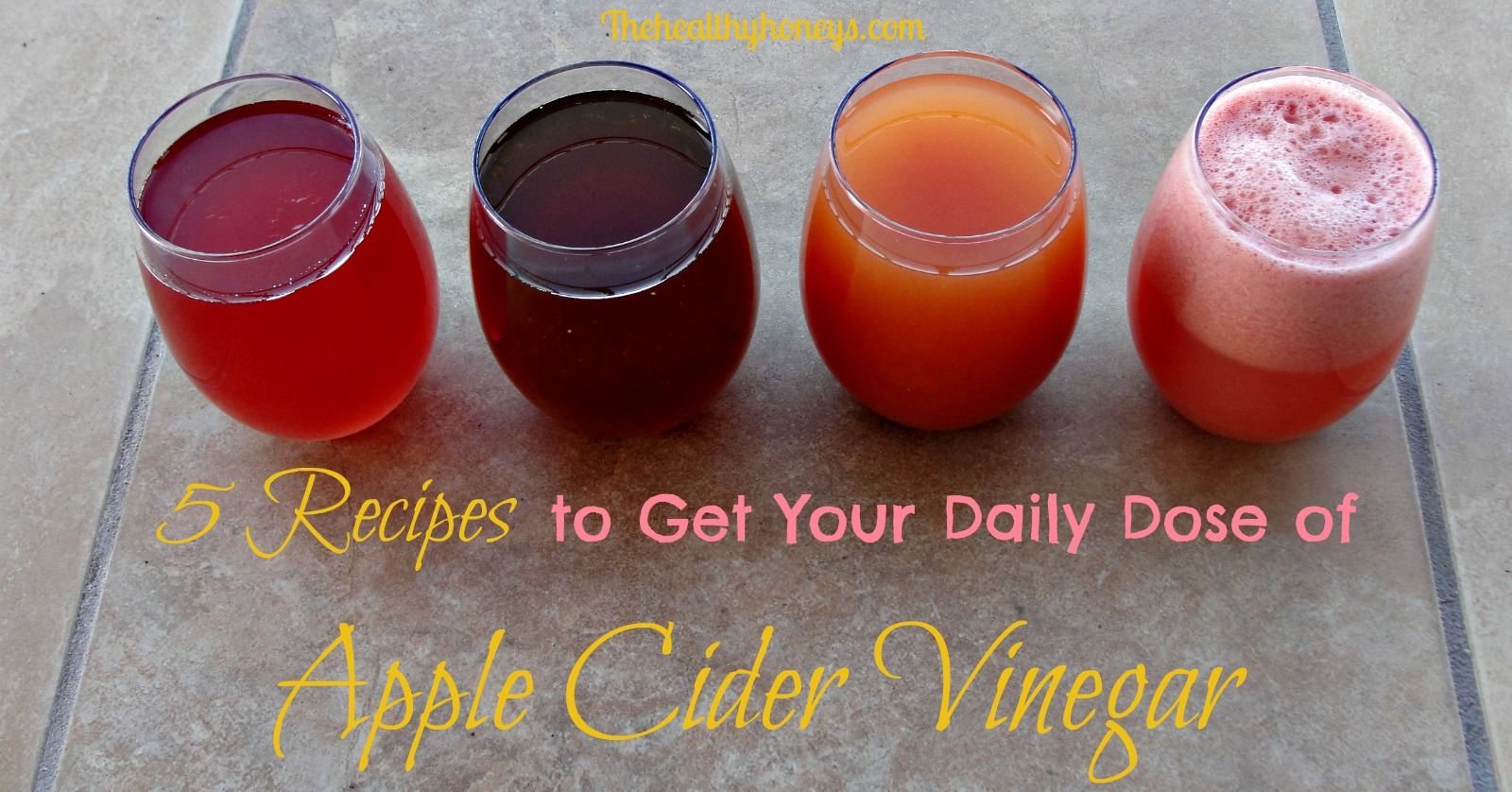 5 recipes to get your daily dose of apple cider vinegar the 5 recipes to get your daily dose of apple cider vinegar the healthy honeys forumfinder Gallery