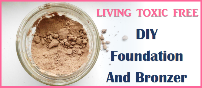 DIY Foundation and Bronzer Toxic Free