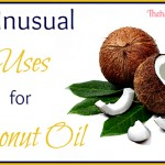 6 Unusual Uses for Coconut Oil