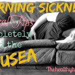 Morning Sickness: Natural Tips to Avoid the Nausea