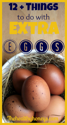 12 things to do with extra eggs