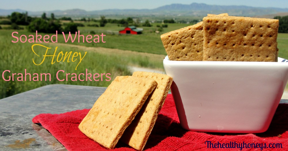 soaked wheat honey graham crackers