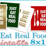 Just Eat Real Food Printable 8×10