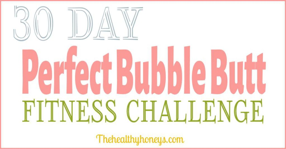 Bubble butt workout challenge