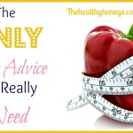 The Only Diet Advice You Really Need