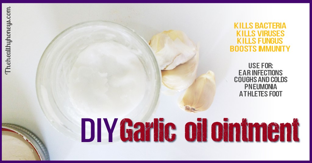 DIY Garlic oil ointment for healing