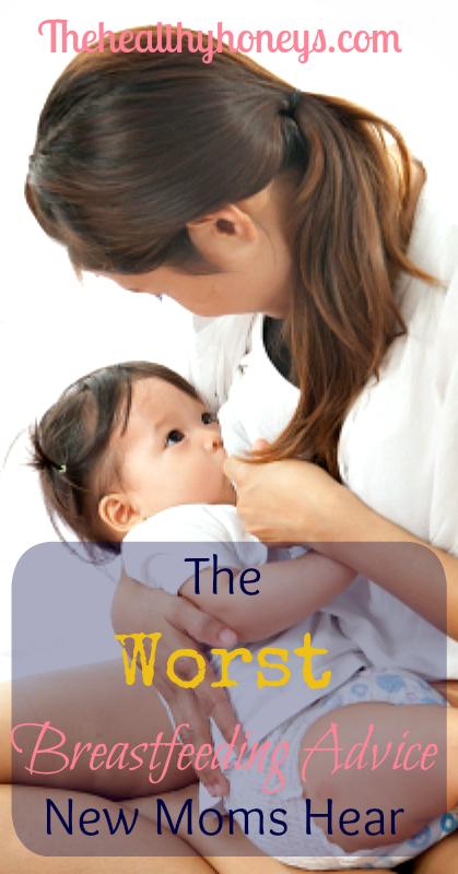 the worst breastfeeding advice