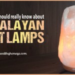 What You Should Know About Himalayan Salt Lamps