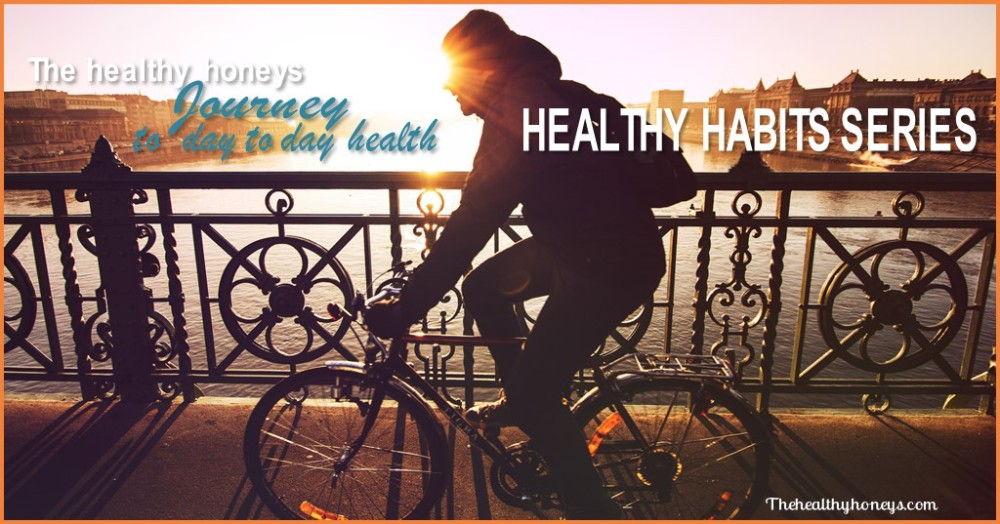 Healthy Habits Series