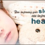 Improve Sleep and Improve Health