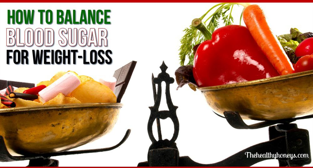 8 Tips to Naturally Balance Blood Sugar for Weight Loss