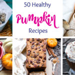 50 Healthy Pumpkin Recipes for Fall