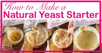 How to Make a Natural Yeast Starter