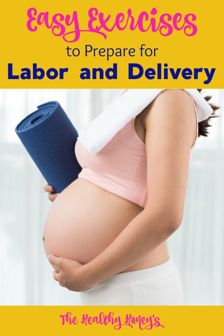 exercises for labor and delivery
